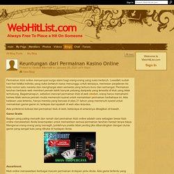Keuntungan dari Permainan Kasino Online - WebHitList.com