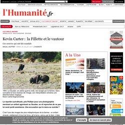 Kevin Carter: la Fillette et le vautour