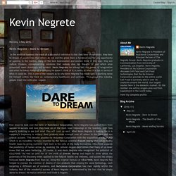 Kevin Negrete - Dare to Dream