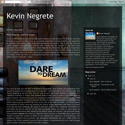 Kevin Negrete - Dare to Dream