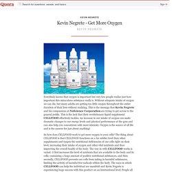 Kevin Negrete - Get More Oxygen