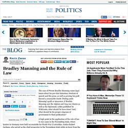 Kevin Zeese: Bradley Manning and the Rule of Law