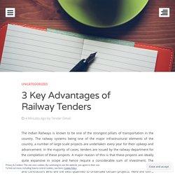 3 Key Advantages of Railway Tenders