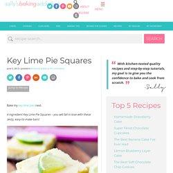Key Lime Pie Squares. - Sallys Baking Addiction