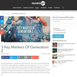 3 Key Markers Of Generation Z - Awana YM