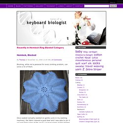 The Keyboard Biologist Knits: Hemlock Ring Blanket Archives