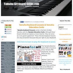 Yamaha keyboard lessons and the Yamaha Education Suite.
