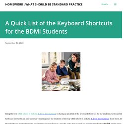 A Quick List of the Keyboard Shortcuts for the BDMI Students