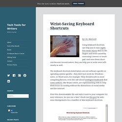 Wrist-Saving Keyboard Shortcuts – Tech Tools for Writers