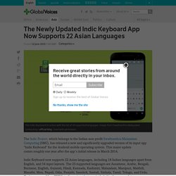The Newly Updated Indic Keyboard App Now Supports 22 Asian Languages