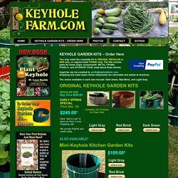 KEYHOLE GARDEN KITS – Order Here