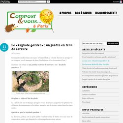 Le «keyhole garden»: un jardin en trou de serrure