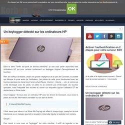 Un keylogger détecté sur les ordinateurs HP
