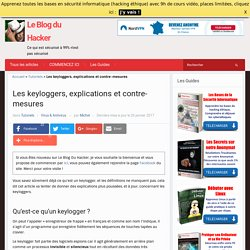 Les keyloggers, explications et contre-mesures – Le Blog du Hacker