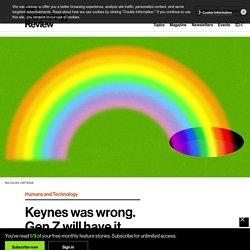 Keynes was wrong. Gen Z will have it worse.