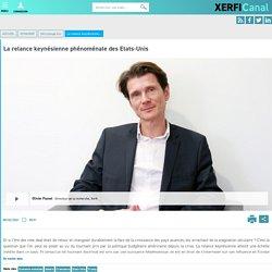 Olivier Passet, Xerfi - La relance keynésienne phénoménale des Etats-Unis