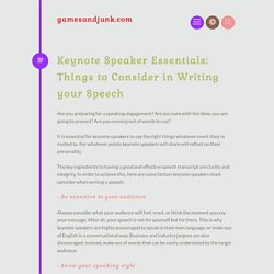 Keynote Speaker Essentials: Things to Consider in Writing your Speech