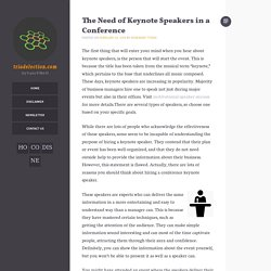 The Need of Keynote Speakers in a Conference