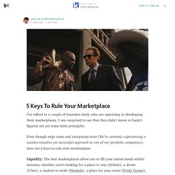 5 Keys To Rule Your Marketplace — Kima Ventures