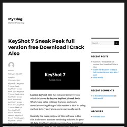 KeyShot 7 Sneak Peek full version free Download ! Crack Also – My Blog
