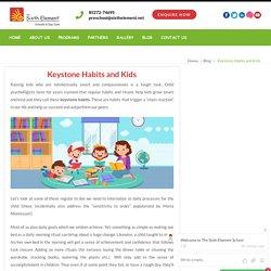 Keystone Habits and Kids - The Sixth Element School