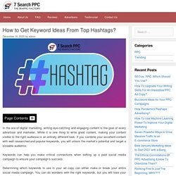 How To Get Keyword Ideas From Top Hashtags? - 7Search PPC