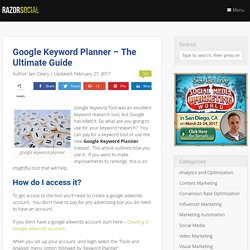 Google Keyword Planner - The Ultimate Guide