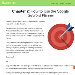 Google Keyword Planner – Keyword Research: The Definitive Guide