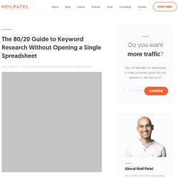 The 80/20 Guide to Keyword Research Without Opening a Single Spreadsheet