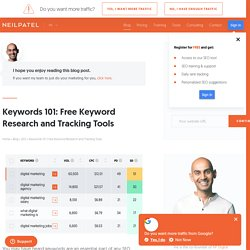 Keywords 101: Free Keyword Research and Tracking Tools