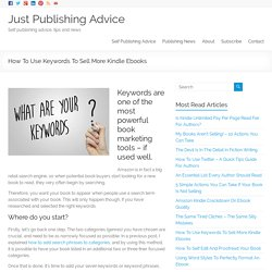 How To Use Keywords To Sell More Kindle Ebooks