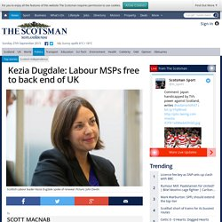 Kezia Dugdale: Labour MSPs free to back end of UK
