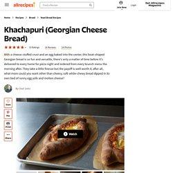 Khachapuri (Georgian Cheese Bread) Recipe
