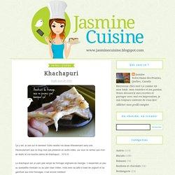 Jasmine Cuisine: Khachapuri
