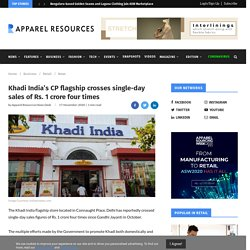 Khadi India's CP flagship crosses single-day sales of Rs. 1 crore four times