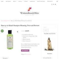 Base q.s in Khadi Shampoo Meaning, Price and Review