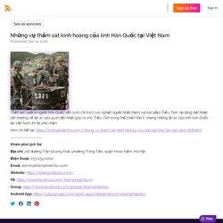 Khám Phá Lịch Sử - Tìm hiểu, nghiên cứu lịch sử - Những vụ thảm sát kinh hoàng của lính Hàn Quốc tại Việt Nam
