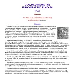 The Khazars Kingdom, Gog and Magog, Jewish Khazars
