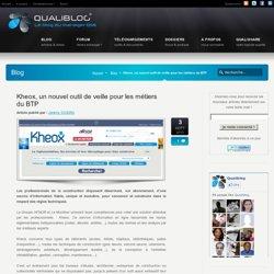 Kheox, un nouvel outil de veille pour les métiers du BTP