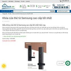 Khóa cửa thẻ từ Samsung cao cấp tốt nhất