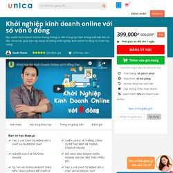 Khóa học Khởi nghiệp kinh doanh online với số vốn 0 đồng