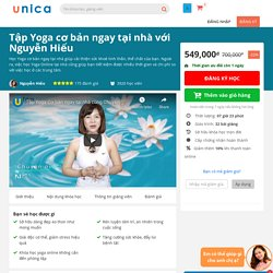 Khóa học online yoga cơ bản tại nhà cùng Nguyễn Hiếu đại sứ Yoga Việt Nam