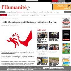 Loi El Khomri : pourquoi il faut encore et toujours dire non
