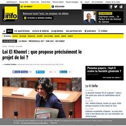 Loi El Khomri : que propose précisément le projet de loi ?
