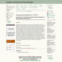 IRANIAN JOURNAL OF PARASITOLOGY - 2011 - Prevalence of Intestinal Parasites in Bakery Workers in Khorramabad, Lorestan Iran