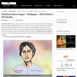 Khudiram Bose Images , Wallpaper , Wiki Detail in HD Quality