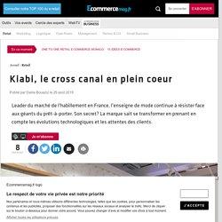 Kiabi, le cross canal en plein coeur