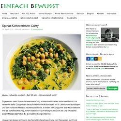 Spinat-Kichererbsen-Curry – Indisch inspirierte Köstlichkeit