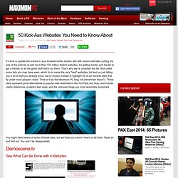 Maximum PC | 50 Kick-Ass Websites You Need to Know About - Page 1