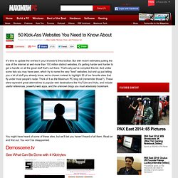 50 Kick-Ass Websites You Need to Know About - Page 1 | Maximum PC